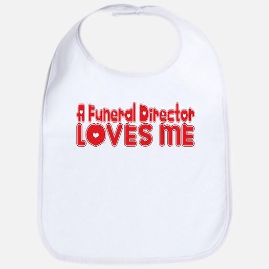 A Funeral Director Loves Me Bib