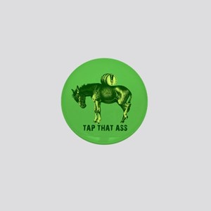 Tap That Ass Funny Beer Humor Mini Button
