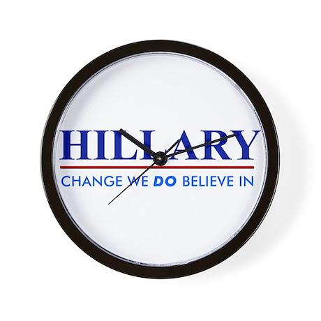 Hillary Clinton - Change we DO Believe! Wall Clock