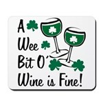 Wee Bit O' Wine Mousepad