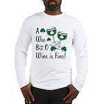 Wee Bit O' Wine Long Sleeve T-Shirt