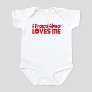 A Financial Advisor Loves Me Infant Bodysuit