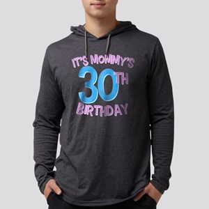 It's Mommy's 30th Birthday Mens Hooded Shirt