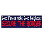 Good Fences Make Good Borders Bumper Sticker