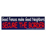 Good Fences Make Good Borders Bumper Sticker