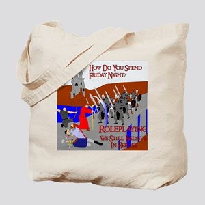 Role Playing We Believe In Heroes Tote Bag