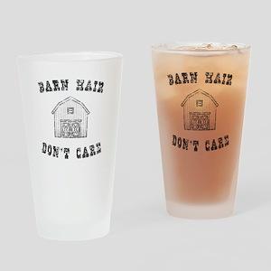 Barn Hair Don't Care Drinking Glass