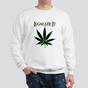 Legalize It Marijuana Sweatshirt