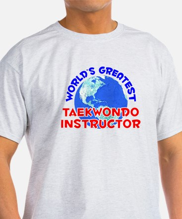 World's Greatest Taekw.. (E) T-Shirt
