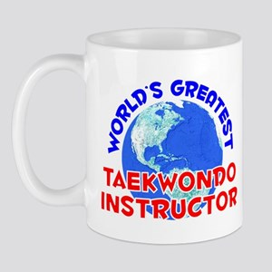 World's Greatest Taekw.. (E) Mug