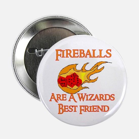 """Fireballs Are A Wizards Best Friend 2.25"""" Button"""