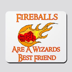 Fireballs Are A Wizards Best Friend Mousepad