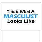 Masculist Yard Sign