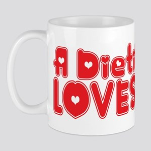A Dietitian Loves Me Mug