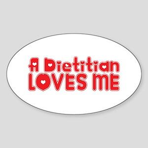 A Dietitian Loves Me Oval Sticker