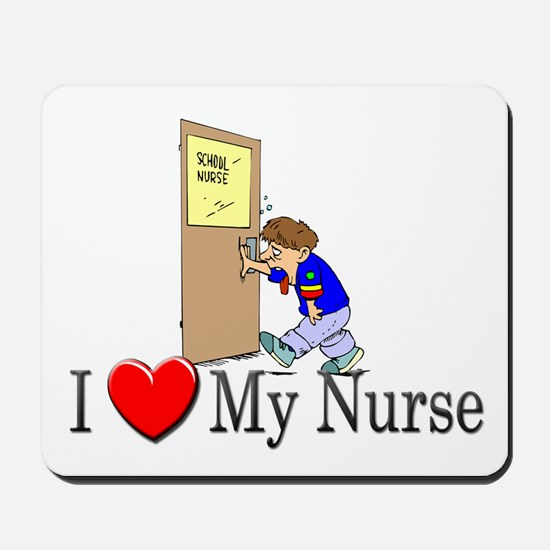 I Love My Nurse Mousepad