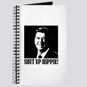 "Ronald Reagan says ""SHUT UP HIPPIE!"" Journal"