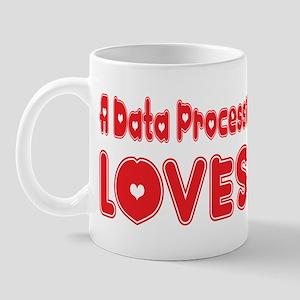 A Data Processing Major Loves Me Mug