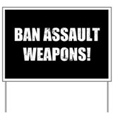 Ban assault weapons Yard Signs