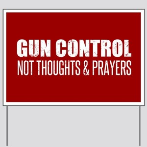 Gun Control Yard Sign