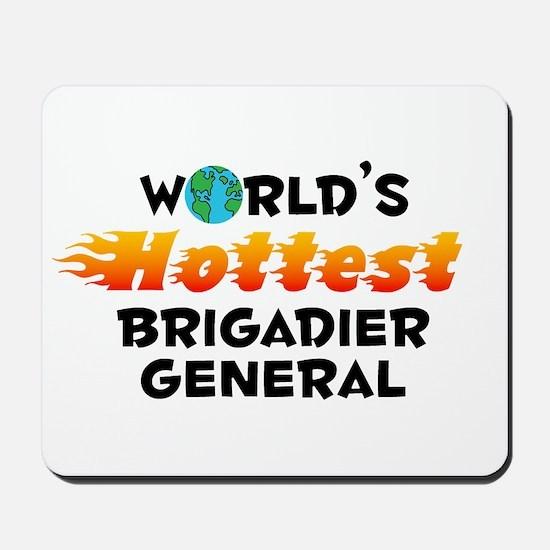 World's Hottest Briga.. (C) Mousepad