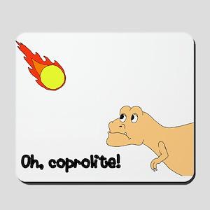 coprolite Mousepad