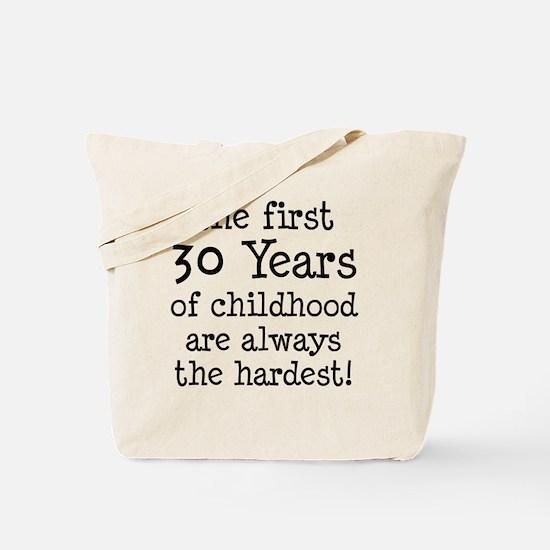 30 Years Childhood Tote Bag