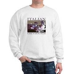 Italian Greyhounds 2 Sweatshirt