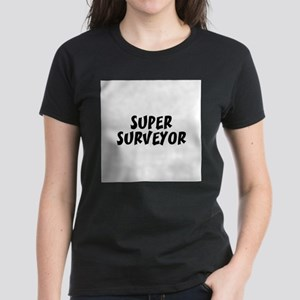 SUPER SURVEYOR Women's T-Shirt