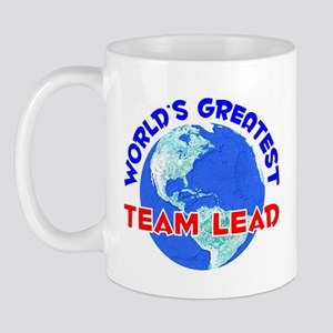 World's Greatest Team .. (E) Mug