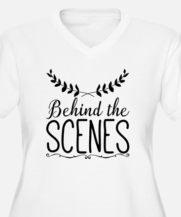 Funny Behind scenes T-Shirt
