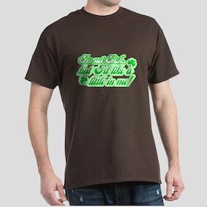 I'm Not Irish, but... Dark T-Shirt