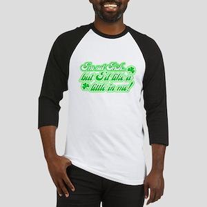 I'm Not Irish, but... Baseball Jersey