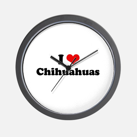I Love Chihuahuas Wall Clock