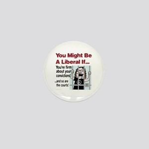 You're firm about your convictions! Mini Button