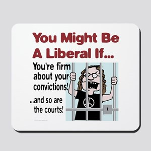 You're firm about your convictions! Mousepad