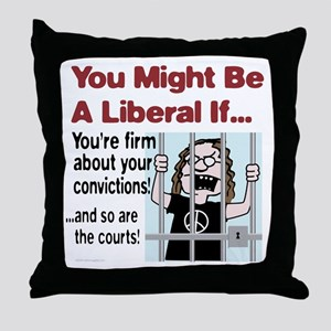 You're firm about your convictions! Throw Pillow