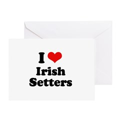I Love Irish Setters Greeting Card