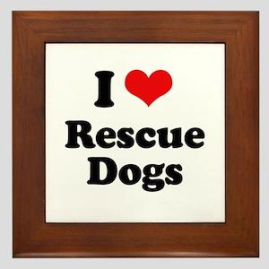 I Love Rescue Dogs Framed Tile