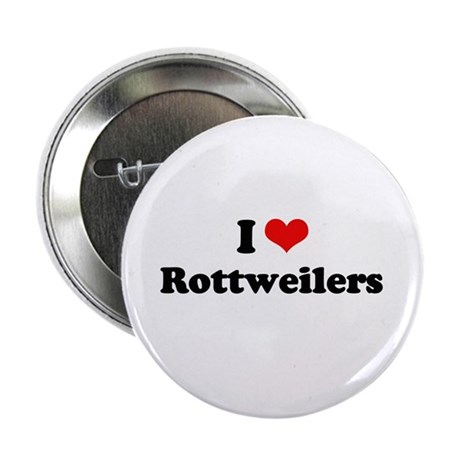 """I Love Rottweilers 2.25"""" Button (10 pack)"""