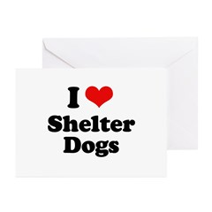 I Love Shelter Dogs Greeting Cards (Pk of 20)