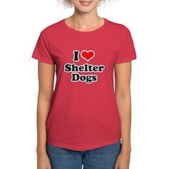 I Love Shelter Dogs Women's Dark T-Shirt