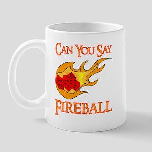 Can You Say Fireball Dice Mug