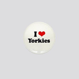 I Love Yorkies Mini Button