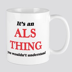 It's an Als thing, you wouldn't under Mugs