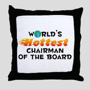 World's Hottest Chair.. (C) Throw Pillow