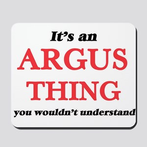 It's an Argus thing, you wouldn' Mousepad