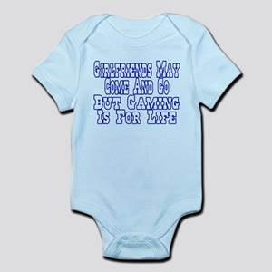 Girlfriends Come And Go Infant Bodysuit
