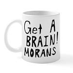 Get A Brain Morans Mug