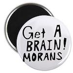 Get A Brain Morans Magnet